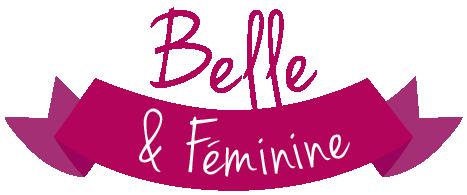 Belle et féminine